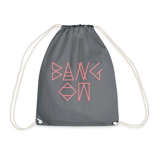 Bang On - Drawstring Bag