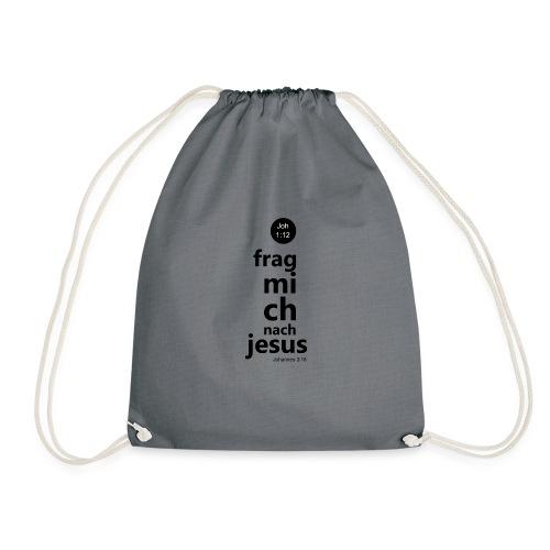 frag mich nach Jesus - Turnbeutel