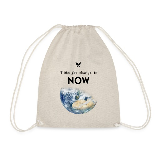 Time for change is now. (Earth Edition) - Turnbeutel