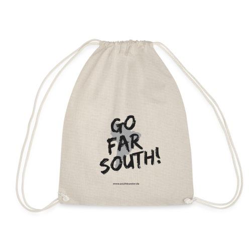 Go far south - Turnbeutel