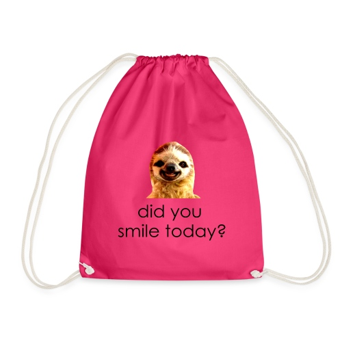 did you smile today? - Sportstaske
