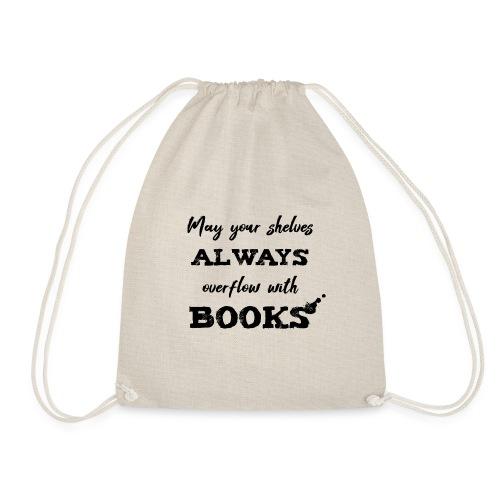 0040 Always full bookshelves | Bücherstapel - Drawstring Bag