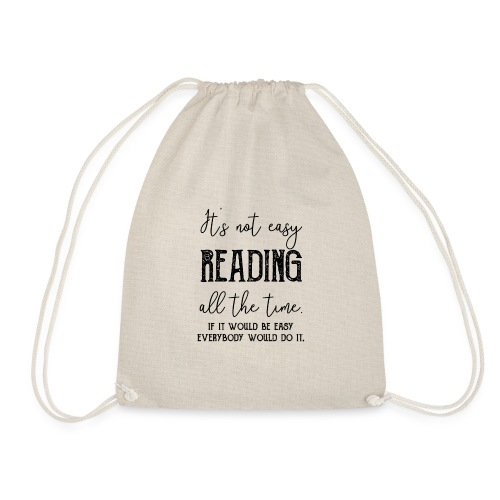 0152 It's not always easy to read. - Drawstring Bag