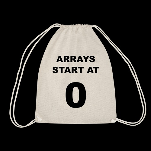 Arrays start at 0 - Drawstring Bag