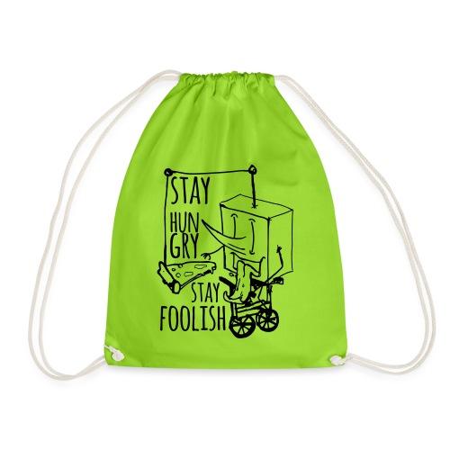 stay hungry stay foolish - Drawstring Bag