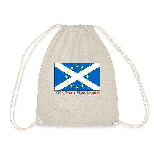 shallnotleave - Drawstring Bag