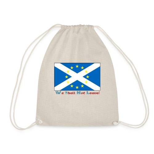 We Shall Not Leave - Drawstring Bag