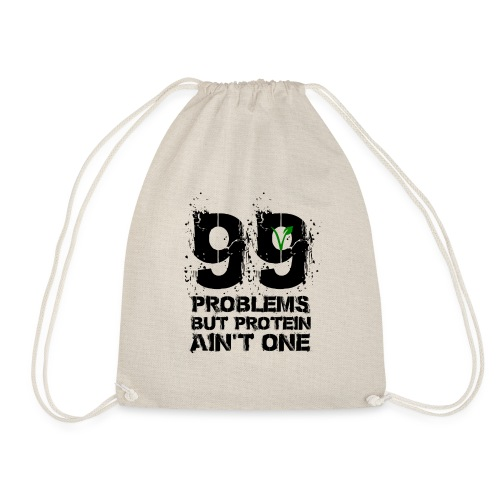 99 problems but proteïn ain't one - Gymtas