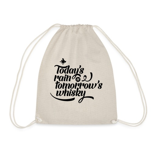 Todays's Rain Women's Tee - Quote to Front - Drawstring Bag