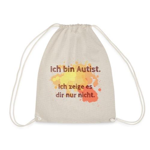 Ich bin Autist, zeige es aber nicht - Turnbeutel