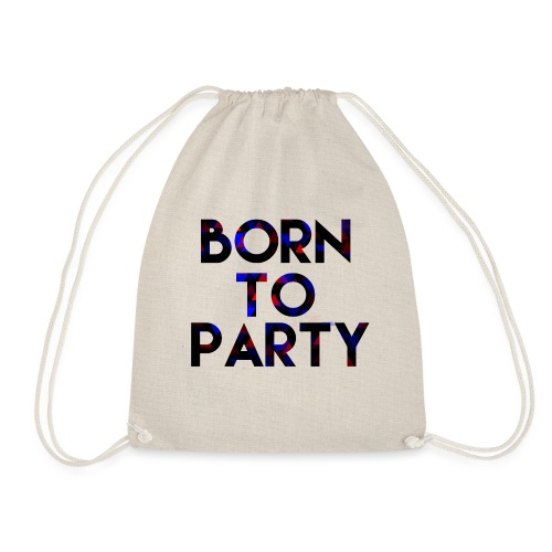 Born to Party - Drawstring Bag