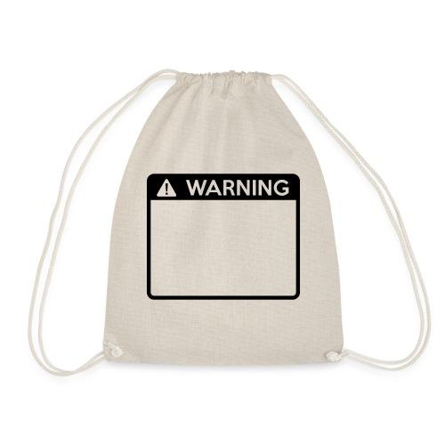 Warning Sign (1 colour) - Drawstring Bag