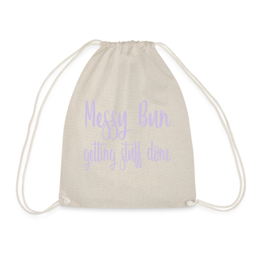 messy bun getting stuff done - Drawstring Bag