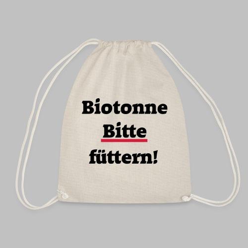 Biotonne - Bitte füttern! - Turnbeutel