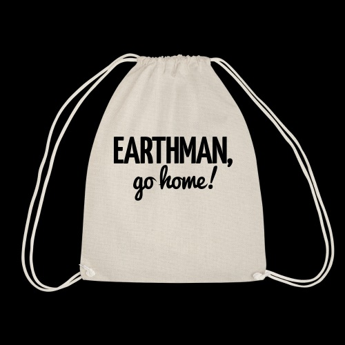 Earthman Go Home logo - Drawstring Bag