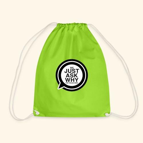 WE JUST ASK WHY - The Vegan Mind - Drawstring Bag