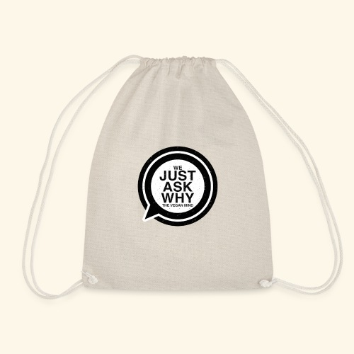 WE JUST ASK WHY - The Vegan Mind - Drawstring Bag