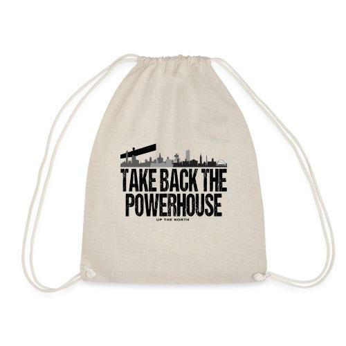 Take Back The Powerhouse - Drawstring Bag
