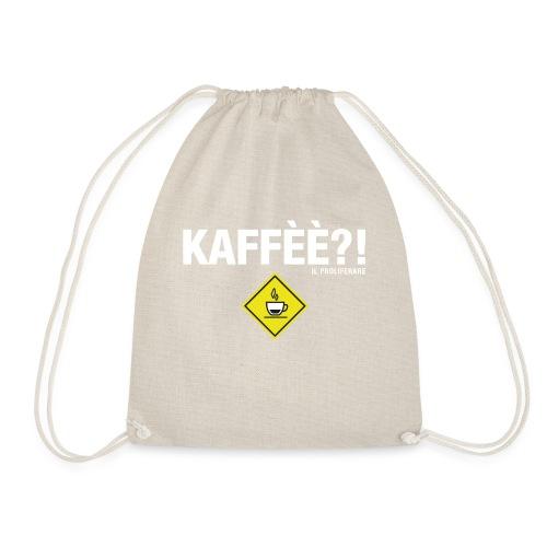 KAFFÈÈ?! - Maglietta da donna by IL PROLIFERARE - Sacca sportiva