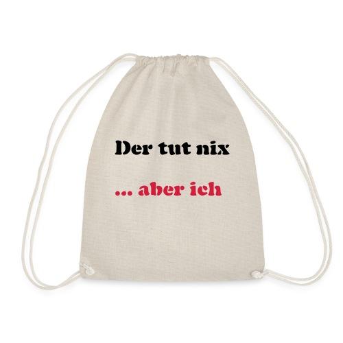 Der tut nix/was - Turnbeutel