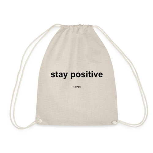 f(x)= x  - Stay positiv - Turnbeutel