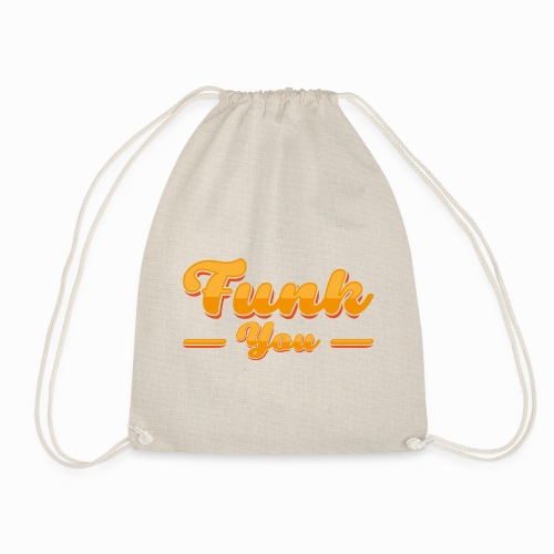 Funk you - Drawstring Bag