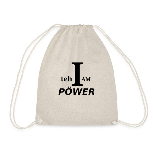 I am teh Power - Drawstring Bag