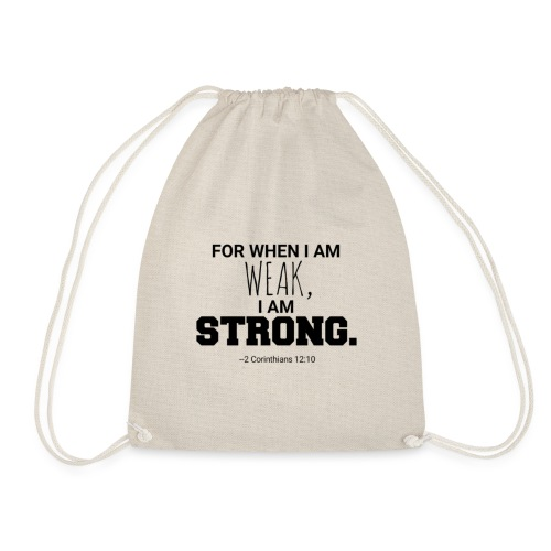 I Am Strong - Drawstring Bag