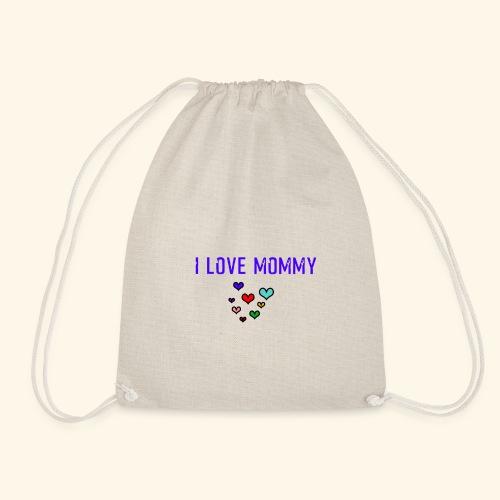 I love Mommy - funny Design - Turnbeutel