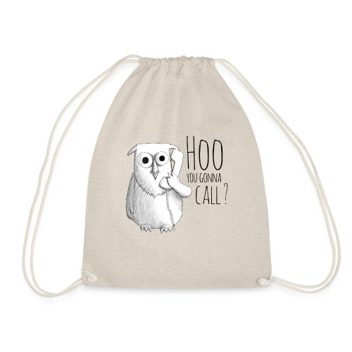 Hoo you goona call? - Drawstring Bag