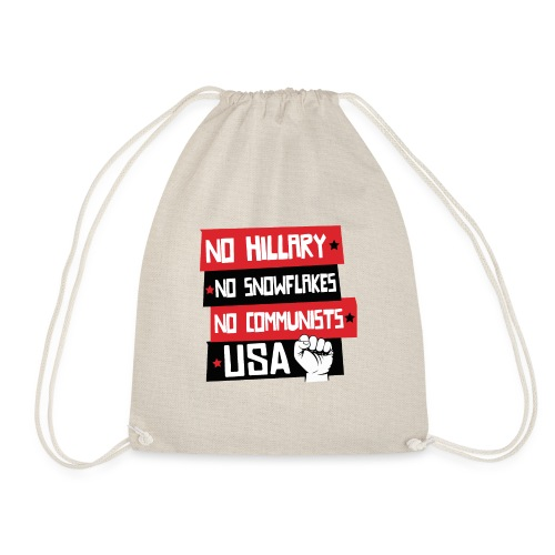 No Hillary, No Snowflakes,No Communists - Drawstring Bag