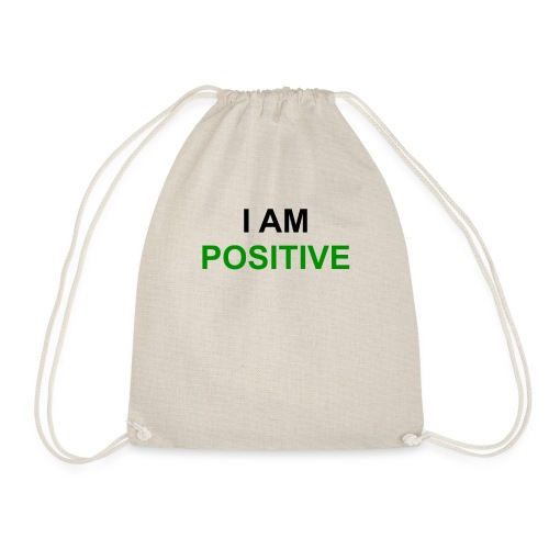 I am positive - Turnbeutel