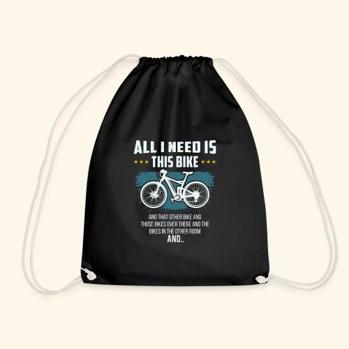 All I Need Is This Bike - Turnbeutel