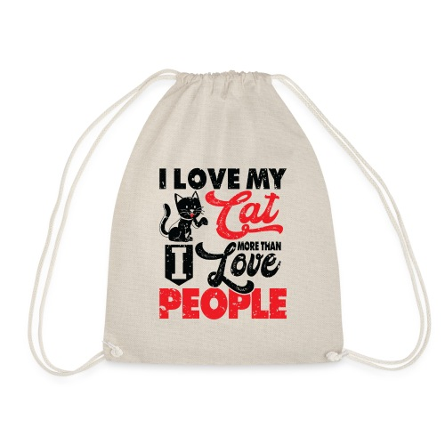 I love my cat more than I love people - Turnbeutel