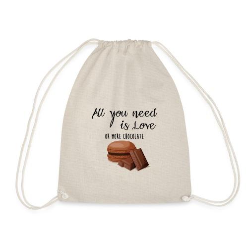 Tout le monde a besoin de chocolat - Sac de sport léger