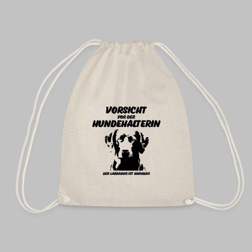 Vorsicht vor der Hundehalterin der Labrador Spruch - Turnbeutel