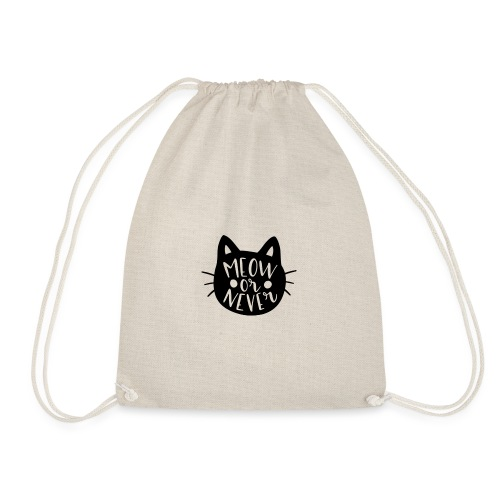 Cat Sayings: Meow or Never - Drawstring Bag