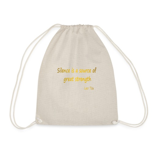 Silence and Strength. - Drawstring Bag