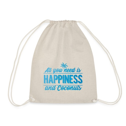 All you need is Happiness & Coconuts - Kokosnuss - Turnbeutel