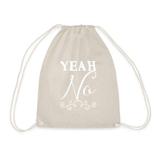 Yeah No - Drawstring Bag
