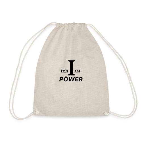 I am teh Power - Drawstring Bag