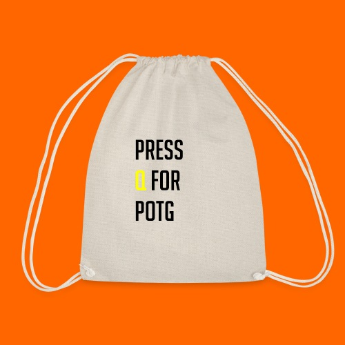 Press Q for play of the game - Drawstring Bag
