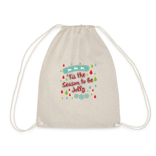 Tis the Season to be Jolly - Drawstring Bag