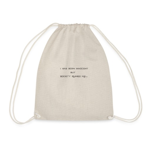 I Was Born - Drawstring Bag