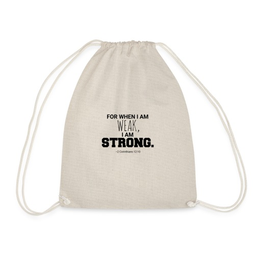 I Am Strong - Drawstring Bag