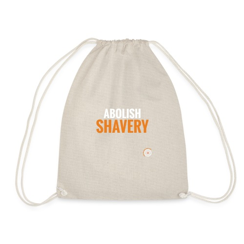 Abolish Shavery - Gymtas