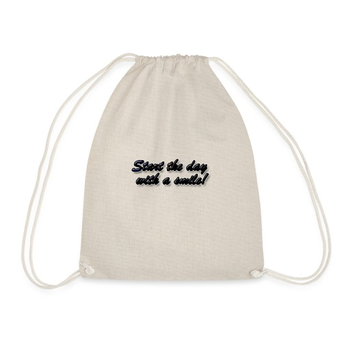 Start the day with a smile - Drawstring Bag