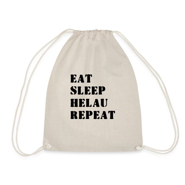 Eat Sleep Repeat - Helau VECTOR