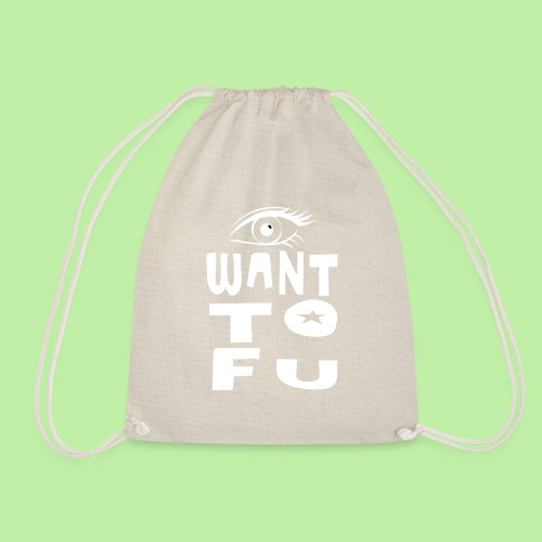 I WANT TOFU vegan vegetarian joke christmas gift - Drawstring Bag