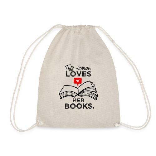 0217 Diese Frau liebt ihre Bücher | Leserin - Drawstring Bag
